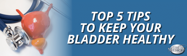 top 5 tips to keep bladder healthy for bladder health awareness month