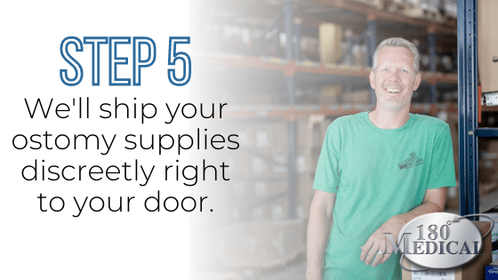 step 5 get your ostomy supplies shipped for free right to your door