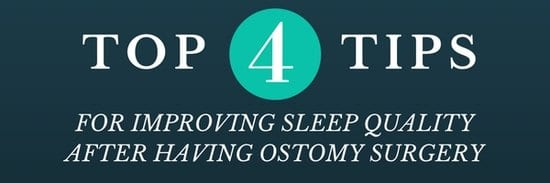 top 4 tips for improving sleep quality with an ostomy