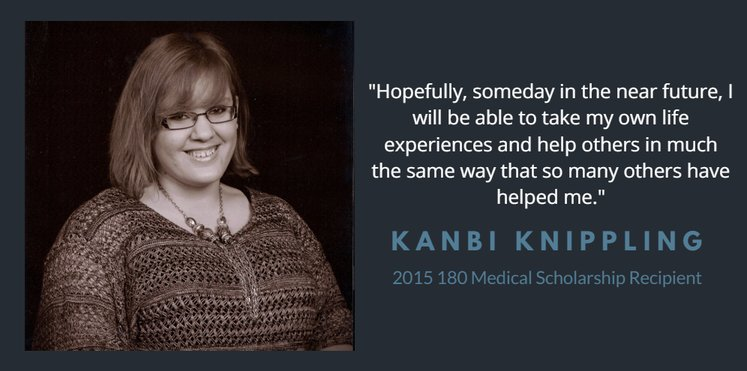 2015 180 Medical Scholarship Recipient Kanbi Knippling