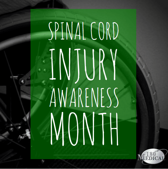 spinal cord injury awareness month 180 medical