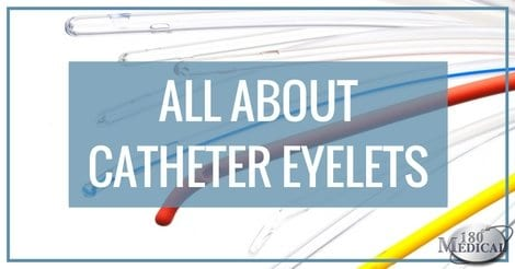 all about intermittent catheter eyelets blog header