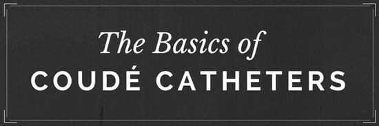 coude catheters basics