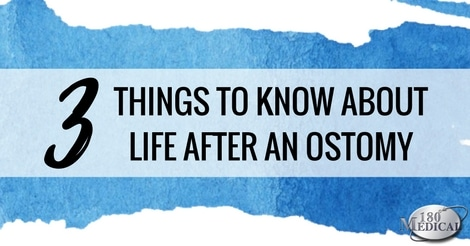 three things to know about life after ostomy surgery