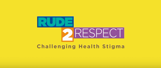 rude2respect challenging stigma