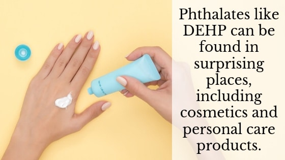 dehp phthalates in personal care products and medical supplies