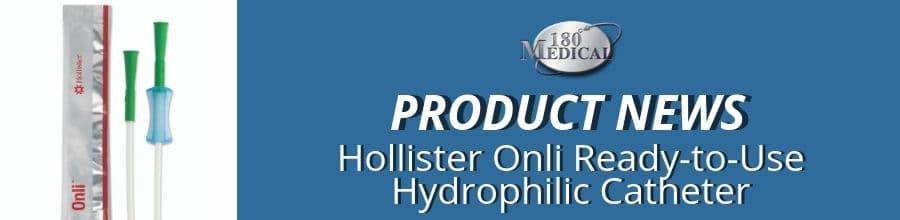 180 medical catheter product news hollister onli catheter