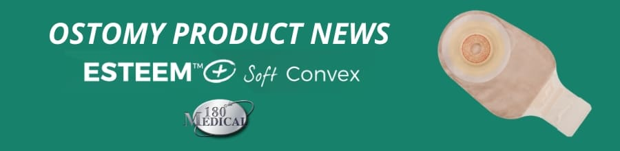 ostomy product news at 180 medical soft convex esteem plus system
