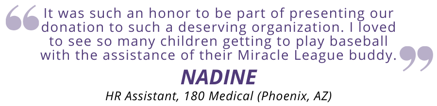Nadine quote about Miracle League of Arizona