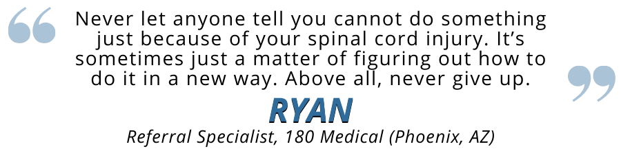 ryan motivational quote spinal cord injury