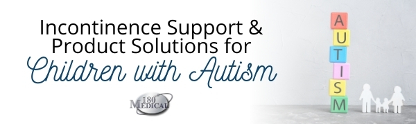 incontinence products for autistic children