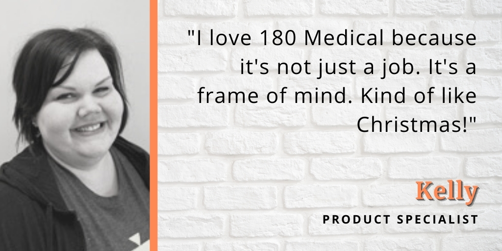 reasons why we love working at 180 medical kelly quote graphic