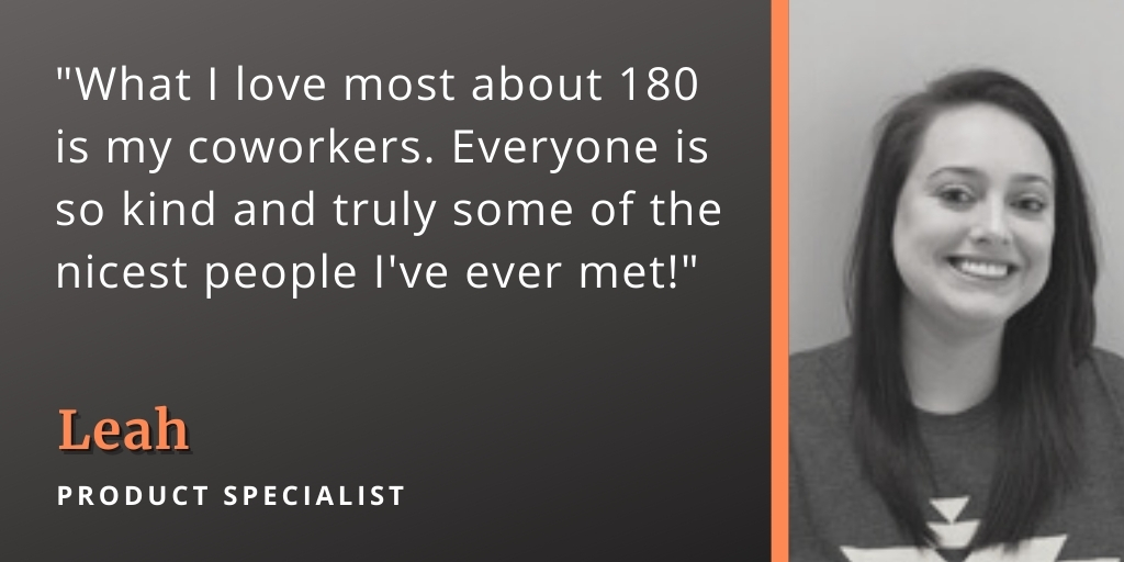 reasons why we love working at 180 medical leah quote