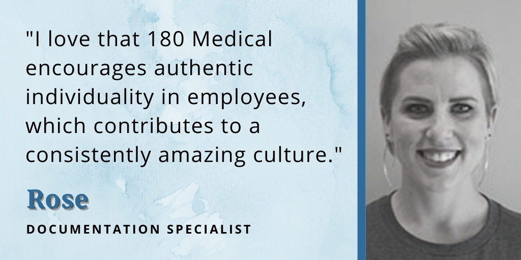 reasons why we love working at 180 medical rose quote