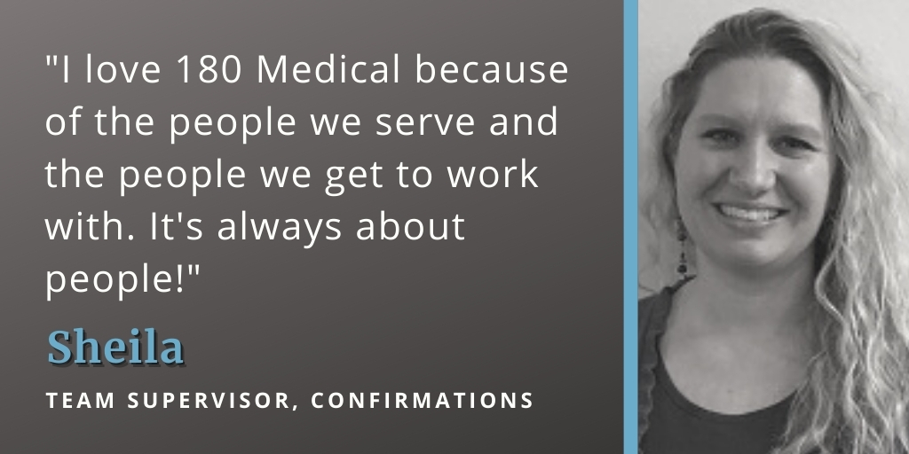 reasons why we love working at 180 medical sheila quote