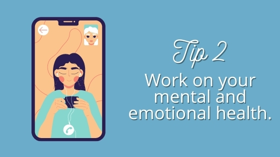 tip 2 for self-improvement during quantine work on mental health
