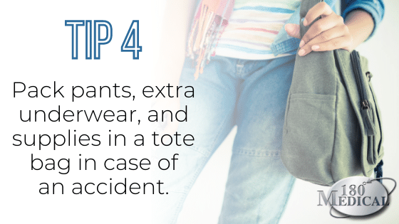 Tip 4 pack an accident bag with backup pants and underwear to prepare for incontinence