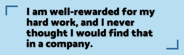"""""""I am well-rewarded for my hard work"""" - 180 Medical employee quote"""