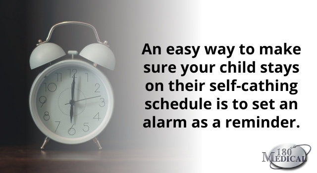 """graphic of a clock that says """"an easy way to make sure your child stays on their self-cathing schedule is to set an alarm as a reminder"""""""