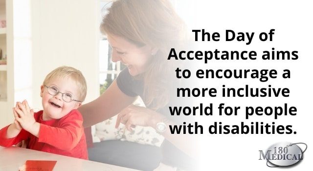 The day of acceptance aims to encourage a more inclusive world for people with disabilities.