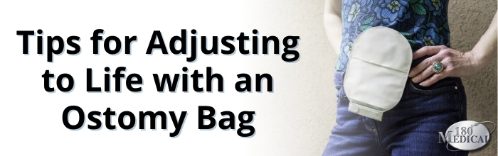 Tips for Adjusting to Life with an Ostomy Bag Blog Title Graphic