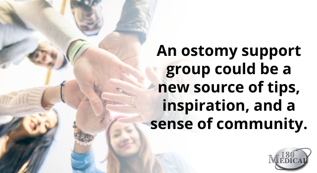 an ostomy support group could be a source of inspiration and community