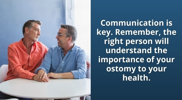 communication about your ostomy is important at the right time