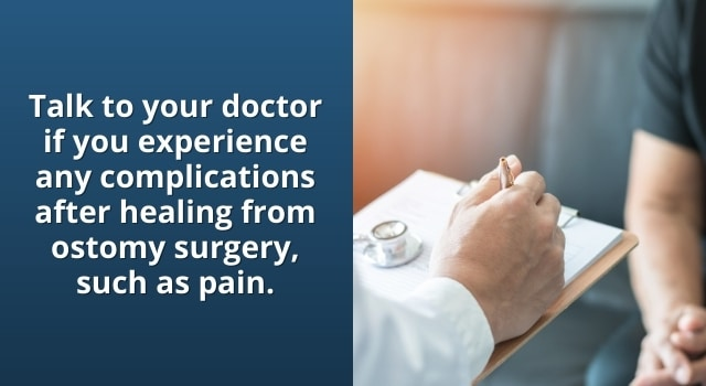 talk to your doctor about any issues after ostomy surgery