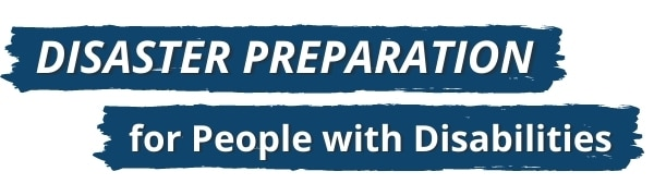 Disaster Preparation for People with Disabilities blog header