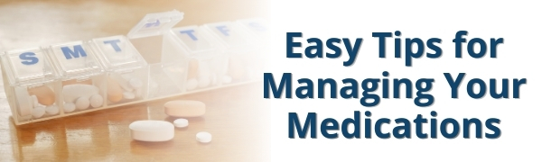 Easy Tips for Managing Medications