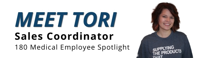 Tori, 180 Medical Sales Coordinator Employee Spotlight blog header