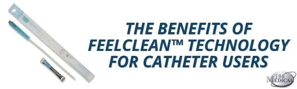 benefits of feelclean technology for catheter users