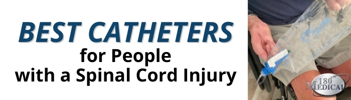 best catheters for people with a spinal cord injury