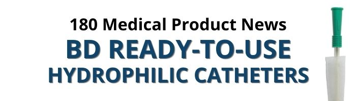 BD Ready to Use Hydrophilic Catheters Product News