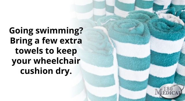 Bring extra towels for your wheelchair