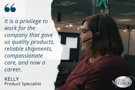 Kelly, Product Specialist at 180 Medical