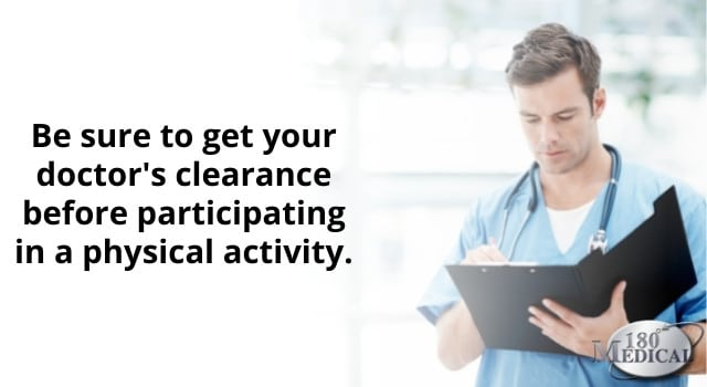 get your doctor's clearance